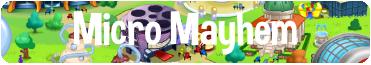 micro-mayhem